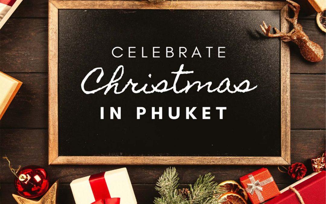 Are you celebrating Christmas in Phuket?